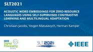 Acoustic Word Embeddings For Zero-Resource Languages Using Self-Supervised Contrastive Learning And Multilingual Adaptation