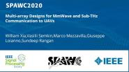 Multi-array Designs for MmWave and Sub-THz Communication to UAVs