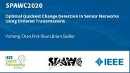 Optimal Quickest Change Detection in Sensor Networks Using Ordered Transmissions
