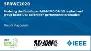 Modeling the Distributed MU-MIMO OAI 5G testbed and group-based OTA calibration performance evaluation