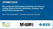 Neural Mutual Information Estimation for Channel Coding: State-of-the-Art Estimators, Analysis, and Performance Comparison