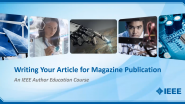 Writing Your Article for Magazine Publication