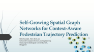 Self-Growing Spatial Graph Network for Context-Aware Pedestrian Trajectory Prediction