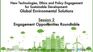 Global Environmental Solutions | Session 2: Engagement Opportunities Roundtable | IEEE TechEthics & UN-DESA