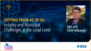 Getting from 4G to 5G: Industry and Municipal Challenges at the Local Level