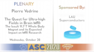 The Quest for Ultra-high Fields in Brain MRI: The Iseult 11.7 T Whole Body Magnet & MRI Research: Applied Superconductivity Conference 2020