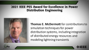 IEEE PES Award for Excellence in Power Distribution Engineering, Thomas Mc Dermott-PES Awards Ceremony 2021