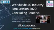 5G World Forum 2020: 3rd Worldwide 5G Industry Fora Session Closing Remarks