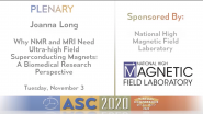 Why NMR & MRI Need Ultra-high Field Superconducting Magnets: A Biomedical Research Perspective: Applied Superconductivity Conference 2020