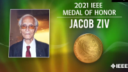 Jacob Ziv Medal of Honor Recipient-IEEE VIC Summit and Honors Ceremony