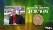 2021 IEEE Honors: IEEE Richard M. Emberson Award- Lewis M. Terman