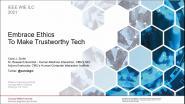 Embrace Ethics to Make Trustworthy Tech -WIE ILC 2021