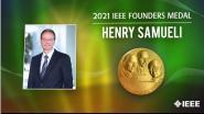 2021 IEEE Honors: IEEE Founders Medal- Henry Samueli