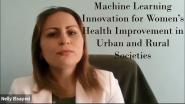 Machine Learning Innovation for Women's Health Improvement in Urban and Rural Societies- WIE ILC 2021