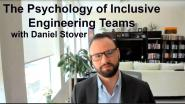 The Psychology of Inclusive Engineering Teams- WIE ILC 2021