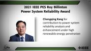 IEEE PES Roy Billinton Power System Reliability Award, Chongqing Kang-PES Awards Ceremony 2021